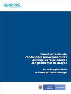 Caracterización de condiciones socioeconómicas de mujeres relacionadas con problemas de drogas